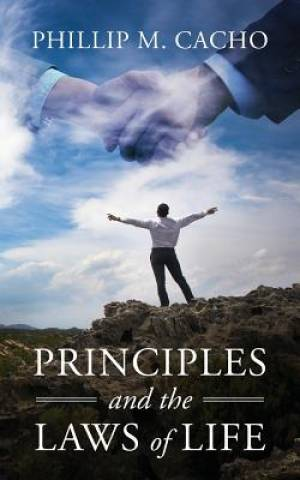 Principles and the Laws of Life