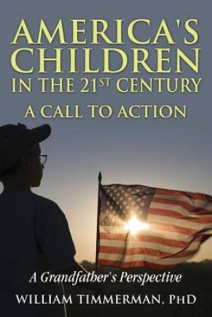 America's Children in the 21st Century-A Call to Action