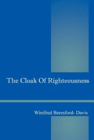 The Cloak of Righteousness