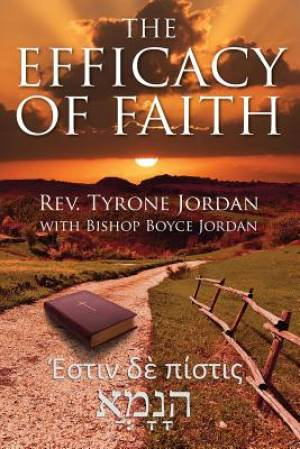 The Efficacy of Faith