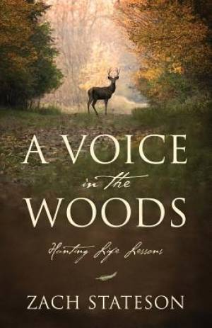 A Voice in the Woods