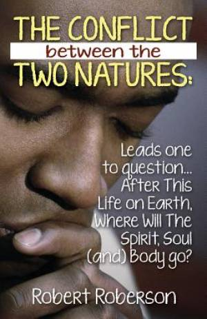 The Conflict Between the Two Natures