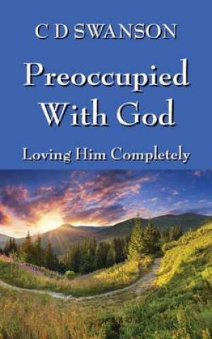 Preoccupied with God