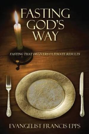 Fasting God's Way