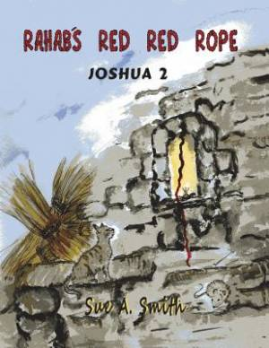 Rahab's Red Red Rope: Joshua 2