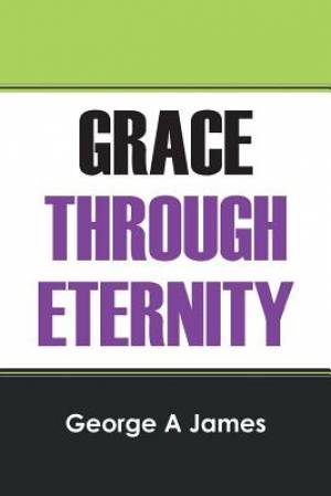 Grace Through Eternity