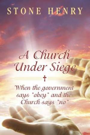 A Church Under Siege