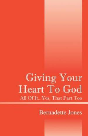Giving Your Heart to God