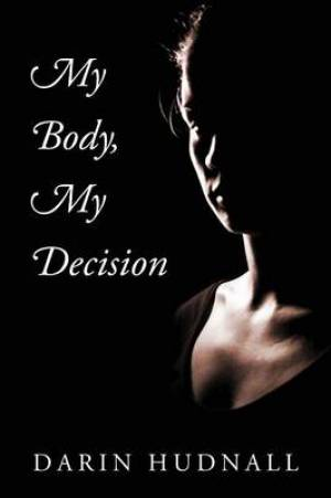 My Body, My Decision