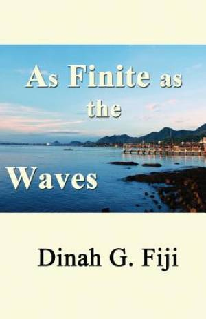 As Finite as the Waves