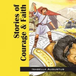 Stories of Courage & Faith
