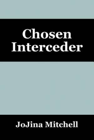 Chosen Interceder