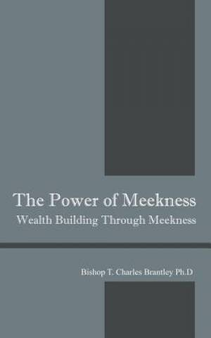 The Power of Meekness