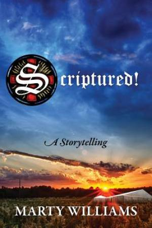 Scriptured! a Storytelling
