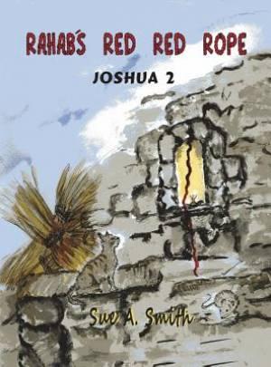 Rahab's Red Red Rope: Joshua 2