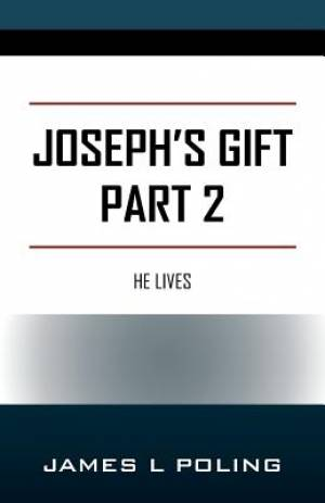 Joseph's Gift Part 2