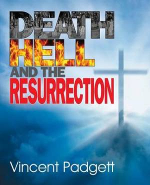 Death, Hell and the Resurrection