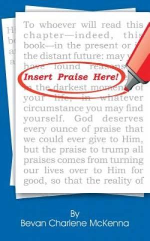 Insert Praise Here