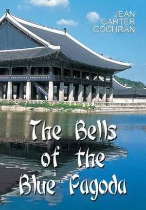 The Bells of the Blue Pagoda