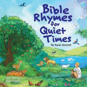 Bible Rhymes for Quiet Times