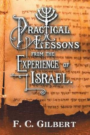 Practical Lessons from the Experience of Israel