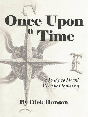 Once Upon a Time: A Guide to Moral Decision Making