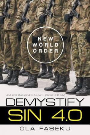 Demystify Sin 4.0: New World Order