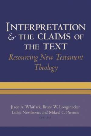 Interpretation & the Claims of the Text