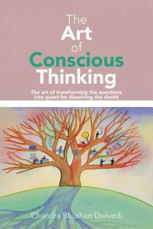 The Art of Conscious Thinking