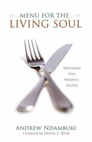Menu for the Living Soul