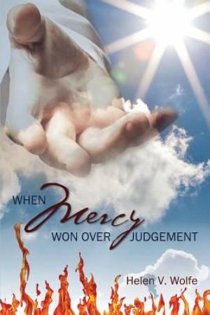 When Mercy Won Over Judgement