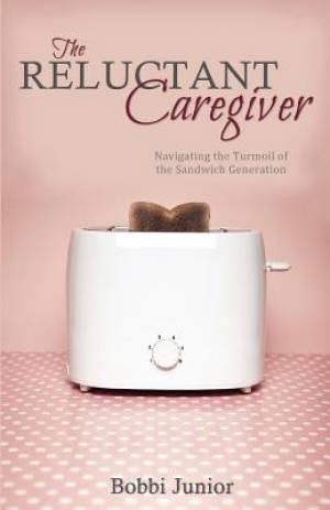 The Reluctant Caregiver