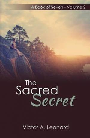 The Sacred Secret: A Book of Seven Volume 2