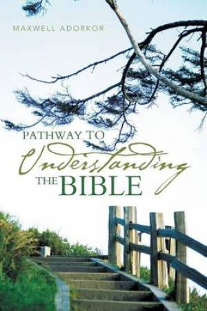 Pathway to Understanding the Bible