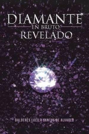 Diamante En Bruto Revelado