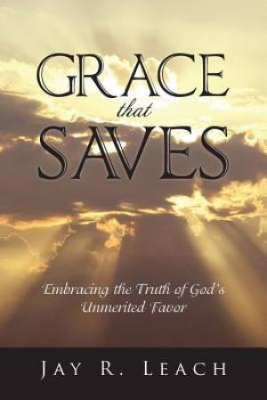 Grace That Saves