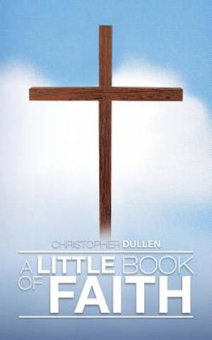 A Little Book of Faith