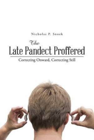 The Late Pandect Proffered