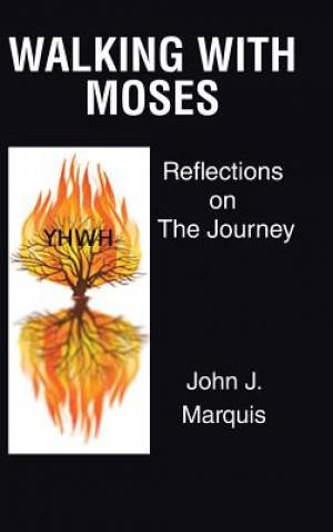 Walking with Moses: Reflections on the Journey