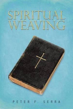 Spiritual Weaving