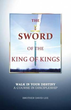 The Sword of the King of Kings