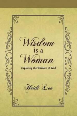 Wisdom Is a Woman