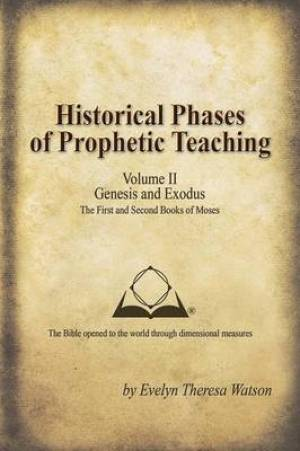 Historical Phases of Prophetic Teaching Volume II