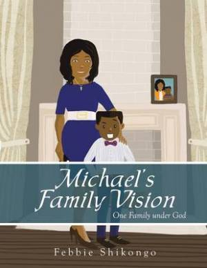Michael's Family Vision