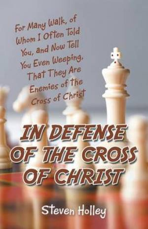 In Defense of the Cross of Christ