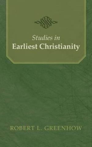 Studies in Earliest Christianity