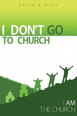 I Don't Go to Church