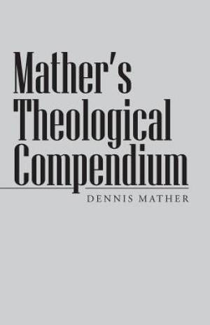 Mather's Theological Compendium