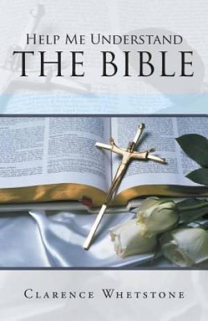 Help Me Understand the Bible
