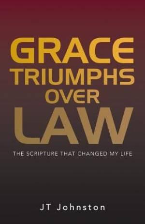 Grace Triumphs Over Law